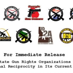 Nine State Gun Rights Organizations Oppose National Reciprocity in Its Current Form!